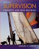 Supervision : Concepts and Skill-Building, Certo, 007802918X