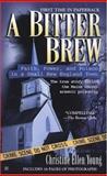 A Bitter Brew, Christine Ellen Young, 0425209180