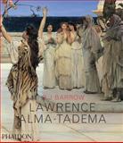 Lawrence Alma-Tadema, Rosemary J. Barrow and Lawrence Alma-Tadema, 0714839183