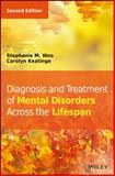 Diagnosis and Treatment of Mental Disorders Across the Lifespan 2nd Edition