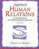 Applied Human Relations : An Organizational and Skill Development Approach, Benton, Douglas A. and Tucker, Mary L., 0137559194