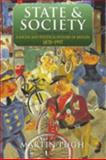 State and Society : A Social and Political History of Britain, 1870-1997, Pugh, Martin, 0340719192