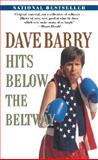 Dave Barry Hits below the Beltway, Dave Barry, 0345459199