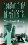 The Colour of Memory, Dyer, Geoff, 0349109192