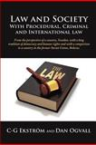 Law and Society with Procedural, Criminal and International Law, C-G Ekstrom, 1105919196