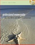 Professional Review Guide for the RHIA and RHIT Examinations, 2011 Edition 9781111309190