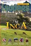 Ladders Social Studies 5: the Inca (below-Level), Stephanie Harvey and Anne Goudvis, 1285349199