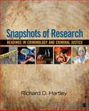 Snapshots of Research : Readings in Criminology and Criminal Justice, Hartley, Richard D., 1412989191