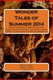 Wonder Tales of Summer 2014, Rahul Akhaury and Luis Acevedo, 150252919X