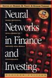 Neural Networks Finance and Investment : Using Artificial Intelligence to Improve Real-World Performance, Trippi, Robert R. and Turban, Efraim, 1557389195