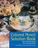 Colored Pencil Solution Book, Jane Gildow and Barbara Benedetti Newton, 1581809190