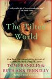 The Tilted World, Tom Franklin and Beth Ann Fennelly, 0062069195