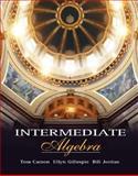 Intermediate Algebra, Carson, Tom and Gillespie, Ellyn, 0201729199