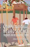 Computational Neuroscience : Trends in Research, 1998, , 0306459191