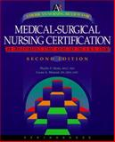 American Nursing Review for Medical-Surgical Nursing Certification, Healy, Phyllis F., 0874349192