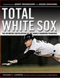 Total White Sox, Richard L. Lindberg, 157243919X
