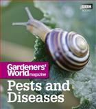 Pests and Diseases, Gardeners' World Magazine Staff and David Hurrion, 1846079195