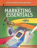 Marketing Essentials School-to-Work Activity Workbook, Woloszyk, Carl A. and Glencoe McGraw-Hill Staff, 0078689198
