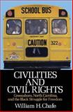 Civilities and Civil Rights 9780195029192