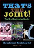 That's the Joint! : The Hip-Hop Studies Reader, , 0415969190