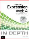 Microsoft Expression Web 4 in Depth : Updated for Service Pack 2 - HTML 5, CSS 3, JQuery, Cheshire, Jim, 078974919X