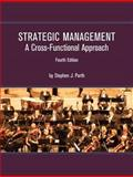 Strategic Management : A Cross-Functional Approach, Porth and Porth, Stephen J., 1256169196