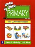 Word by Word Primary Phonics Picture Dictionary, Molinsky, Steven J. and Bliss, Bill, 0130289191