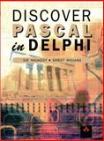 Discover Pascal in Delphi, Walmsley, Sue and Williams, Shirley A., 0201709198