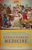 Revolutionary Medicine, Jeanne E. Abrams, 0814789196