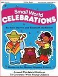 Small World Celebrations, Jean Warren and Elizabeth S. McKinnon, 0911019197