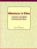 Adventures in Video, Patricia A. Wendling, 0912869194