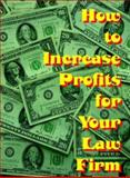 How to Increase Profits for Your Law Firm, Ring, Victoria, 0976159198