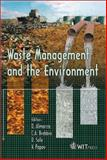 Waste Management and the Environment, D. Almorza (Editor), C. A. Brebbia (Editor), D. Sales (Editor), V. Popov (Editor), 1853129194