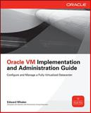 Oracle VM Implementation and Administration Guide, Whalen, Edward, 0071639195