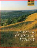Grasses and Grassland Ecology, Gibson, David J., 0198529198