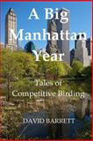 A Big Manhattan Year, David Barrett, 0615789196