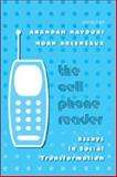 The Cell Phone Reader : Essays in Social Transformation, Kavoori, Anandam P. and Arceneaux, Noah, 0820479195