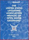The United States Lifesaving Association Manual of Open Water Lifesaving, United States Lifesaving Association, 0835949192