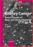 Kidney Cancer : Recent Results of Basic and Clinical Research, , 380556919X
