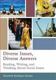 Diverse Issues, Diverse Answers : Reading, Writing, and Thinking about Social Issues, Rodriguez Kessler, Elizabeth, 0321199197