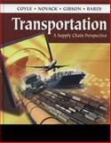 Transportation : A Supply Chain Perspective, Coyle, John J. and Novack, Robert A., 032478919X