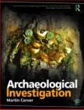 Archaeological Investigation, Carver, Martin Professor, 0415489199