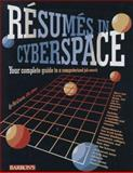 Resumes in Cyberspace : Your Complete Guide to a Computerized Job Search, Criscito, Pat, 0812099192