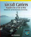 Aircraft Carriers, Supplies for a City at Sea, John Strazzabosco, 0823989194