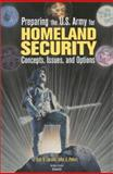 Preparing the U. S. Army for Homeland Security, Eric V. Larson and John E. Peters, 0833029193