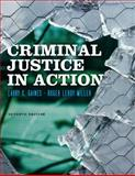 Criminal Justice in Action, Gaines, Larry K. and Miller, Roger LeRoy, 0840029195