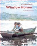 A Weekend with Winslow Homer, Ann K. Beneduce, 0847819191