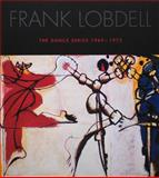 Frank Lobdell : The Dance Series 1969-1972, Peter; Guenther, Bruce Selz, 1933399198