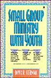 Small Group Ministry with Youth, Veerman, David R., 0896939197