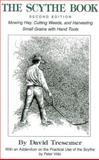 The Scythe Book, David Tresemer, 0911469192